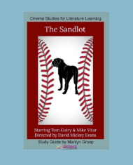 The Sandlot Cinema Study Guide. Study literature in the context of movies with this study guide.