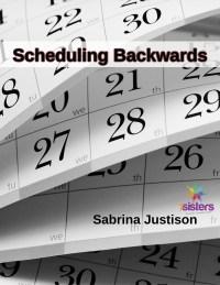 scheduling backwards