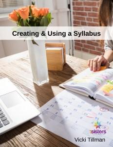 Creating & Using a Syllabus 7SistersHomeschool.com