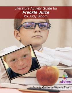 Elementary Literature Activity Guide for Freckle Juice