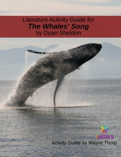 Literature Activity Guide for The Whale's Song
