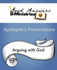 Good Answers Ministries Apologetics Presentations