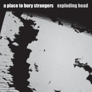 a-place-to-bury-strangers-exploding-head-stumm311-560x560