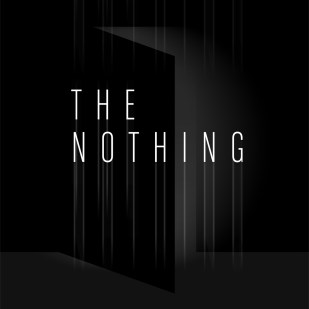 """Poster for """"The Nothing"""""""