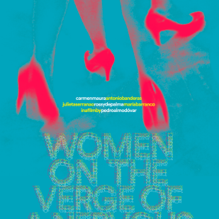 """""""Women on the Verge of a Nervous Breakdown"""""""