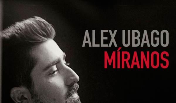 Lo nuevo de Álex Ubago