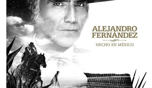 'HECHO EN MÉXICO' EL ACLAMADO ÁLBUM DE ALEJANDRO FERNÁNDEZ NOMBRADO ENTRE LOS 50 MEJORES ÁLBUMES DEL 2020 POR LA REVISTA BILLBOARD