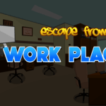 Escape From Work Place