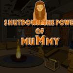 Shutdown The Power Of Mummy