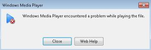 Windows Media Player encountered a problem while playing the file (Solved)
