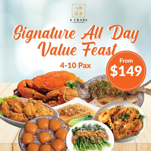 Signature all day value feast by 8 crabs