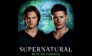 Supernatural Rite of Passage