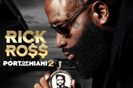 "Rick Ross ""Port of Miami 2"" Album Stream"