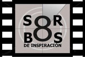 8-sorbos-de-inspiracion-cine