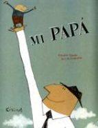 8-sorbos-de-inspiracion-libros-para-el-día-del-padre-mi-papá-es-el-mejor-padre-del-mundo-mi-papá