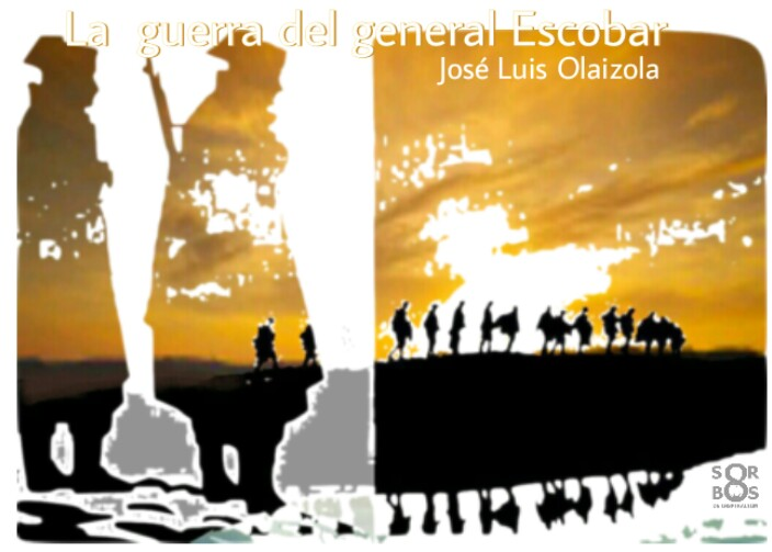 8-sorbos-de-inspiracion-La-guerra-del-general-escobar-jose-luis-olaizola- libro-opinión-sinopsis-lectura-frases-frases-mi-momento-café