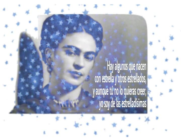 8-sorbos-de-inspiracion-cita-frida-kahlo-opinión-frases-célebres-citas-pensamientos-poemas-frase-unos-nacen-con-estrella