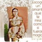 8-sorbos-de-inspiracion-cita-frida-kahlo-opinión-frases-célebres-citas-pensamientos-poemas-frase-escoge-un-amante