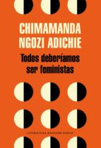 8-sorbos-inspiracion-Todos-deberíamos-ser-feministas-Chimamanda-ngozi-adichie-libro-lectura-sinopsis-opinion