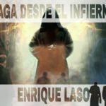 8-sorbos-de-inspiración-saga-desde-el-infierno-de-enrique-laso-libro-sinopsis-opinión-frases