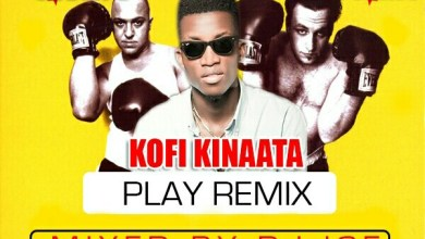 Photo of Kofi Kinaata – Play (Remix) ft. 7L X Esoteric  Mixed By Dj Ice)