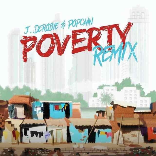 J.Derobie Poverty (Remix)