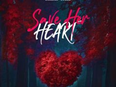 Shatta Wale - Save Her Heart (Break Heart)