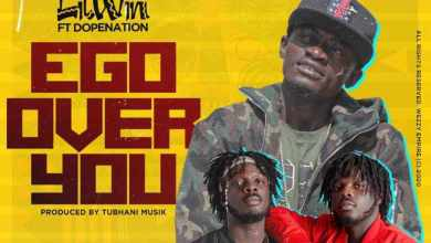 Photo of Lil win – Ego Over You ft. Dopenation (Prod. By Tubhani Musik).