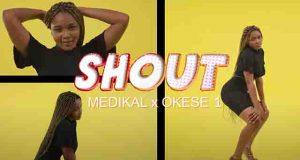 Medikal ft Okese 1 - Shout (Video)