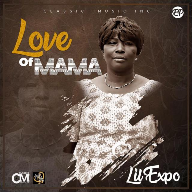 Lil Expo Love of Mama (Album).