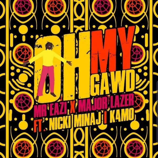 Mr eazi & Major Lazer Oh My Gawd Mp3 Download