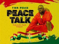 Yaa Pono Peace Talk Mp3 Download