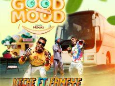 Keche Good Mood Mp3 Download.