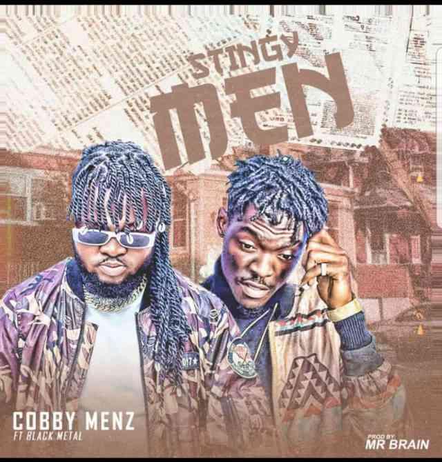 Cobby Menz Stingy Men Mp3 Download