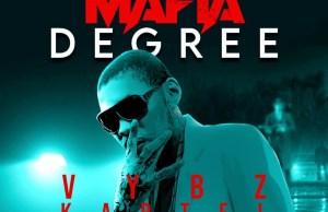 Vybz Kartel Mafia Degree Mp3 Download.
