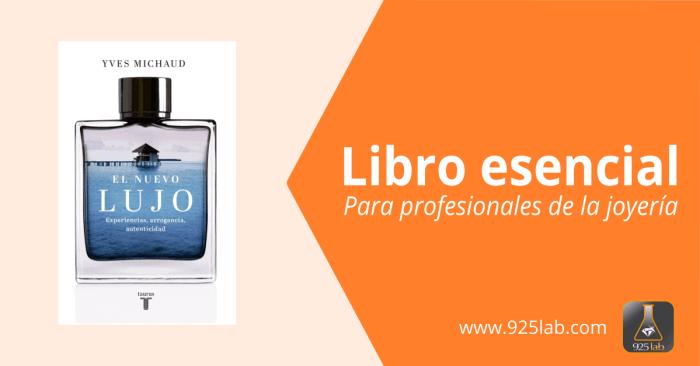 925lab - Libro - El Nuevo Lujo - Yves Michaud