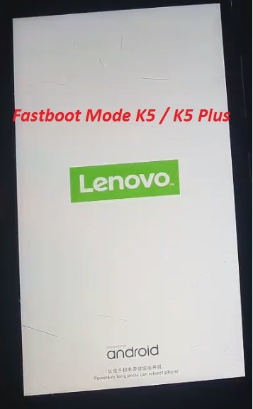 Fastboot Mode Lenovo K6 Note