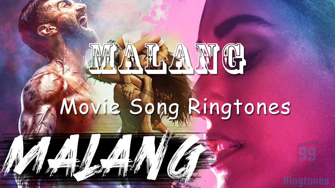 Malang Movie Review And Audience Rating Download Song Ringtones To Your Mobile Phone 99ringtones