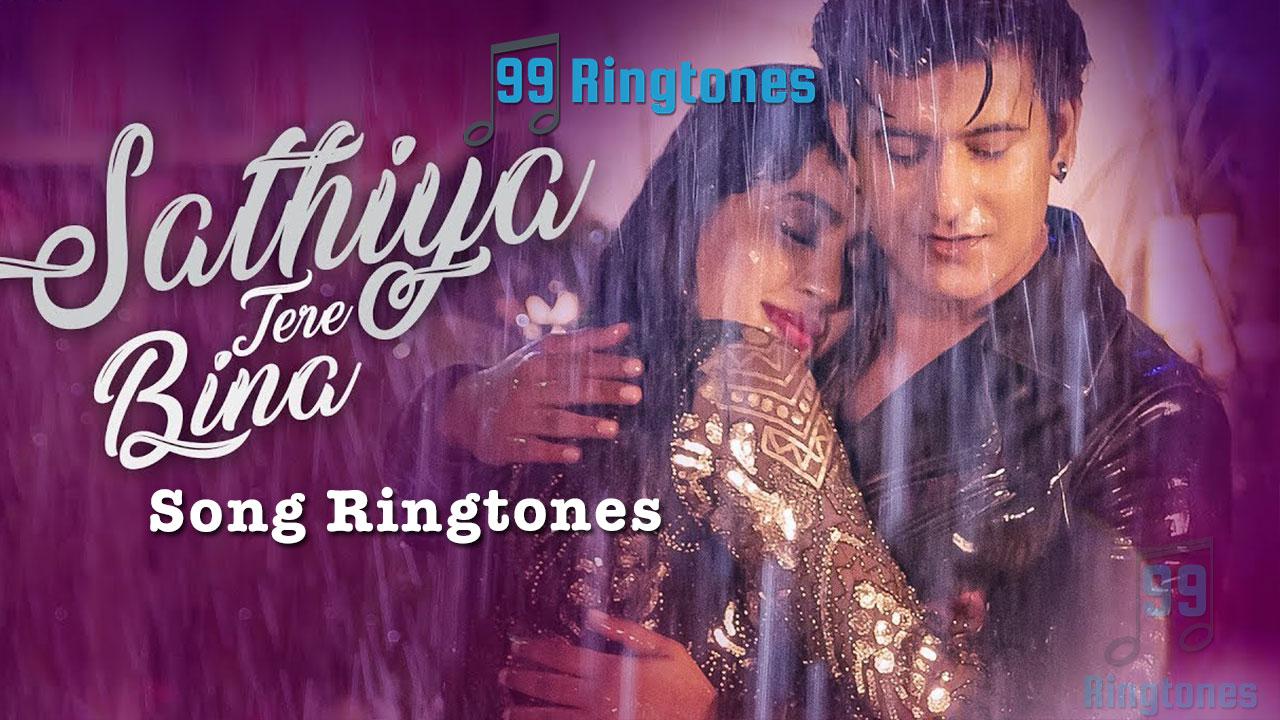 Sathiya Tere Bina Song Ringtone Kartik Kush Download Song Ringtones To Your Mobile Phone 99ringtones