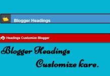 blogger headings customize kare