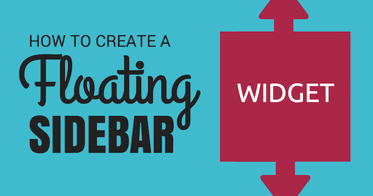 How To make Blogger Sidebar widget Sticky fixed