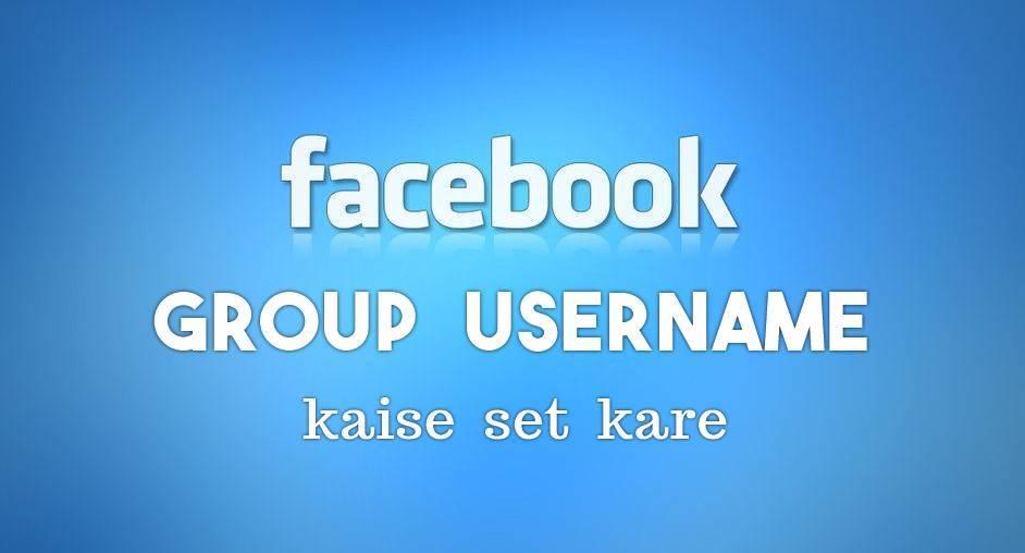 Facebook Group Username Kaise Set Kare