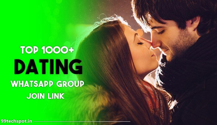 1000+ Best Dating Whatsapp Group Link 2021
