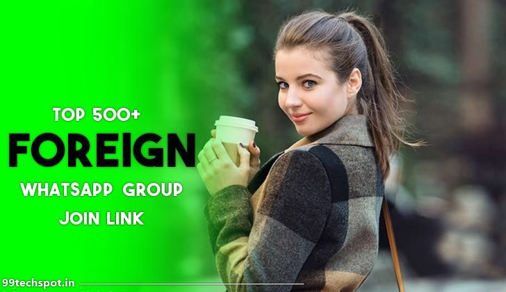 foreign whatsapp group link