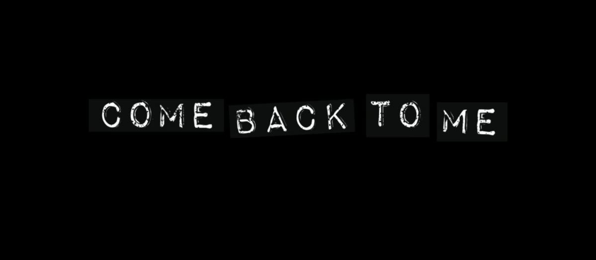 #348 Come Back To Me (2014)