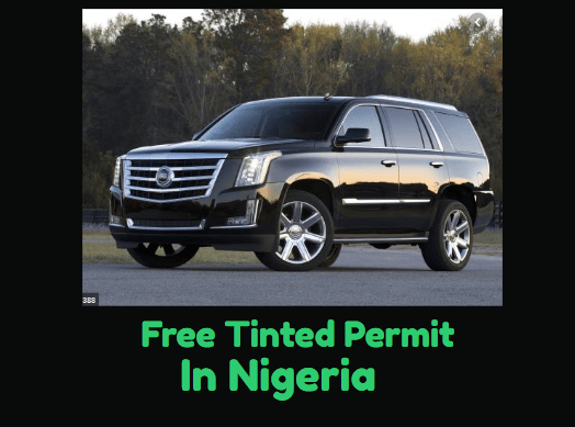 tinted glass permit in Nigeria
