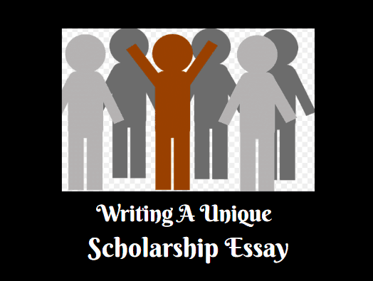 writing a unique scholarship essay