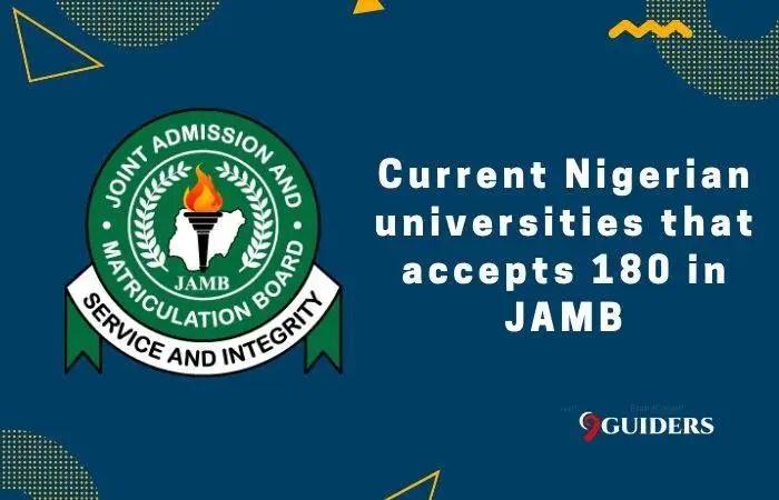 List of Nigerian Universities that Accept 180 in JAMB