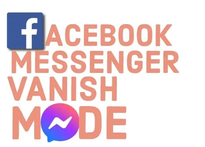 Messenger Vanish Mode