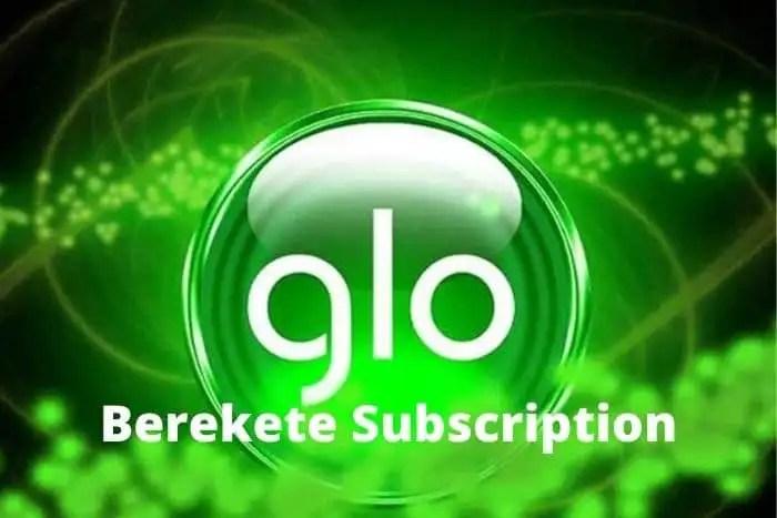 glo berekete subscription